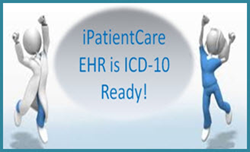 iPatientCare Announces the Release of ICD-10 Ready EHR