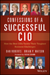 """Confessions of a Successful CIO"" Explores How the Best CIOs..."