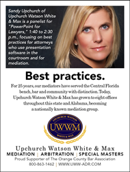 Upchurch Watson White & Max is sponsoring the April 11 conference, where mediator Sandy Upchurch will be a speaker.