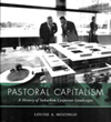 Louise A. Mozingo, Pastoral Capitalism: A History of Suburban Corporate Landscapes (MIT Press, 2011)