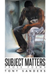 New Book 'SUBJECT MATTERS' is a True Poetic Treat