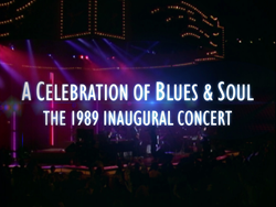 A Celebration of Blues & Soul: 1989 Inaugural Concert