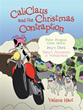 New Book 'Caliclaus and the Christmas Contraption' Heads List of Four...
