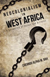 Chernoh Alpha M. Bah's New Book Examines Causes of West Africa's...
