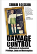 Damage Control A Memoir of Outlandish Privilege, Loss and Redemption