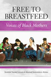 A New Book, Free to Breastfeed: Voices of Black Women, from...