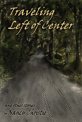 Traveling Left of Center & Other Stories