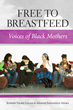 Free to Breastfeed: Voices of Black Women, A New Book From Praeclarus...