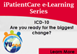 iPatientCare Announces a Session on ICD-10 Training as Part of...