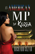 "ExpertSubjects Releases ""An American MP in Korea"""