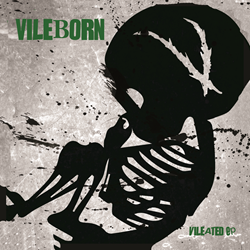 "VileBorn's ""Vileated"" Album Art"