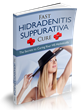 Fast Hidradenitis Suppurativa Cure Review Exposes New Natural Way to...