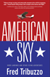 Köehler Author Fred Tribuzzo Takes Readers into the American Sky...