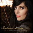 "Marianne Allison ""Till It Breaks My Heart"""