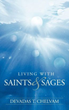 New Book by Devadas T. Chelvam Compiles Lessons from Saints and Sages