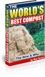 The World's Best Compost Review | Learn How To Have Beautiful,...