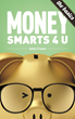 MoneySmarts4 U: The Basics