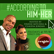 "Finesse Mitchell Hosts New Centric Show ""According to Him + Her"""