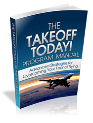 TakeOff Today Program Manual Review - Overcome your Fear of Flying Phobia