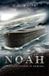 "Remnant Publications - ""Noah: Another Storm Is Coming"" Counteracts..."