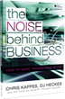 The NOISE Behind Business How to Make Tradshows Work for You