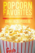 'Popcorn Favorites' Brings Interest to Overlooked Food