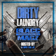 "Coast 2 Coast Mixtapes Presents the ""Dirty Laundry Vol.1 (Da Load)"" Mixtape by BlaccMagz"