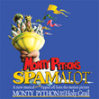 MONTY PYTHON'S SPAMALOT, Book & Lyrics by ERIC IDLE,Music by JOHN DU PREZ & ERIC IDLE
