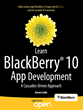 "Get The Most out of the BlackBerry 10 Cascades Framework with ""Learn..."