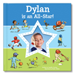 In this sporty personalized book by I See Me!, your child will learn what it means to be an all-around ALL-STAR!