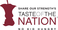 Share Our Strength, No Kid Hungry, Taste of the Nation