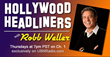 Hollywood Headliners With Robb Weller Kicks Off Season Two