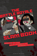 Download the BATTLE ROYALE SLAM BOOK Cover here!