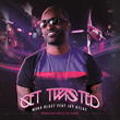 "Coast 2 Coast Mixtapes Presents the ""Get Twisted ft Jay Atlas"" Single by Moka Blast"