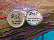 Zoe Natural Creations Tattoo Balm and Lip Balm