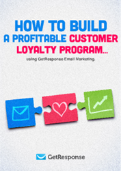 How to Build Profitable Customer Loyalty Program. GetResponse