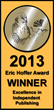 In 2013 Bob Doerr received The Eric Hoffer Book Award, which recognizes excellence in publishing.