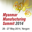 Myanmar Manufacturing Summit in May, Outlines Blueprint to Making...