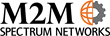 M2M Spectrum Networks, LLC Announces Nationwide Machine-To-Machine...
