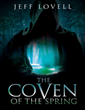 "Jeff Lovell's ""The Coven of the Spring"" Brings Back Memories..."