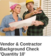 Contractor background checks.