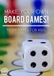 Homemade Board Games Have Been Published On Kids Activities Blog