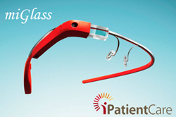 iPatientCare miGlass Improves Clinician-Patient Interaction