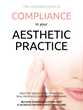 Aesthetic Compliance Guide Released by National Aesthetic...