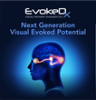 Konan Medical Introduces EvokeDx™, the Next Generation VEP + ERG Vision Diagnostics Platform