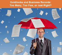 Goldilocks and Business Records