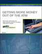 ATM Marketplace Shows Deployers How to Get More Out of their ATMs