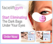 Facelift Gym Can Eliminate Dark Circles and Eye Bags without Creams or...
