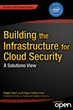 "Explore the Fundamental Components of Trusted Clouds with ""Building..."
