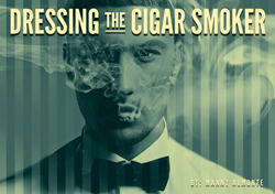 cigars, cigar smokers, men's fashion, dressing well